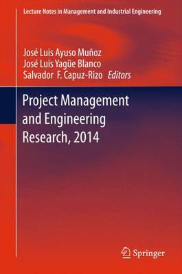 Project Management and Engineering Research, 2014: Selected Papers from the 18th International AEIPRO Congress held in Alcaniz, Spain, in 2014