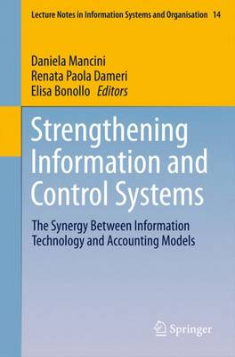 Strengthening Information and Control Systems: The Synergy Between Information Technology and Accounting Models