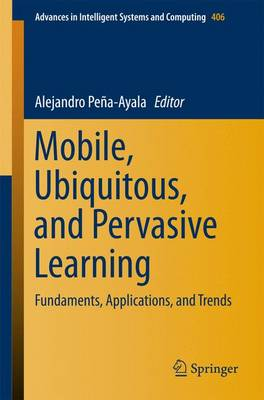 Mobile, Ubiquitous, and Pervasive Learning: Fundaments, Applications, and Trends