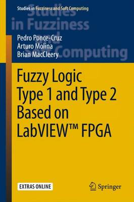 Fuzzy Logic Type 1 and Type 2 Based on LabVIEW FPGA: 2016