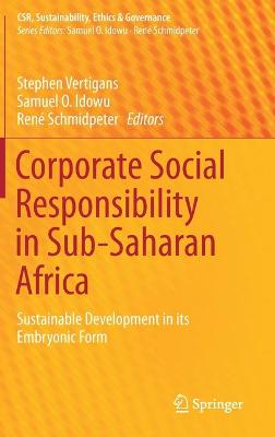 Corporate Social Responsibility in Sub-Saharan Africa: Sustainable Development in its Embryonic Form