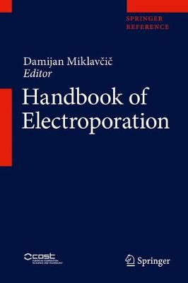 Handbook of Electroporation