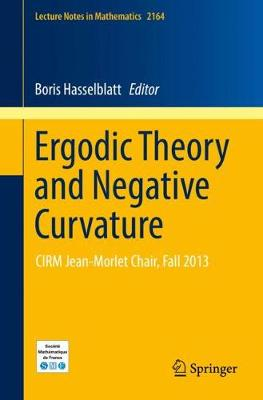 Ergodic Theory and Negative Curvature: CIRM Jean-Morlet Chair, Fall 2013