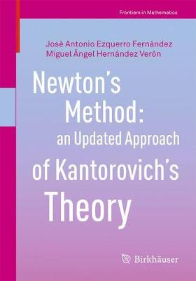 Newton's Method: an Updated Approach of Kantorovich's Theory