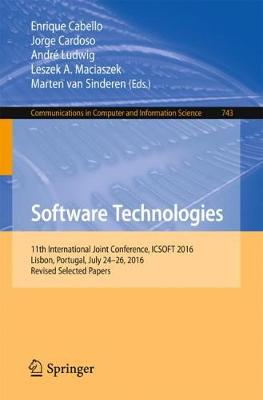 Software Technologies: 11th International Joint Conference, ICSOFT 2016, Lisbon, Portugal, July 24-26, 2016, Revised Selected Papers