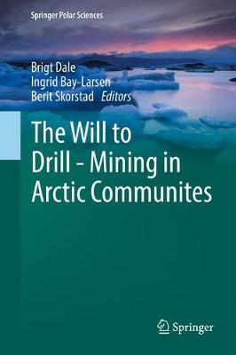 The Will to Drill - Mining in Arctic Communites
