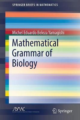 Mathematical Grammar of Biology