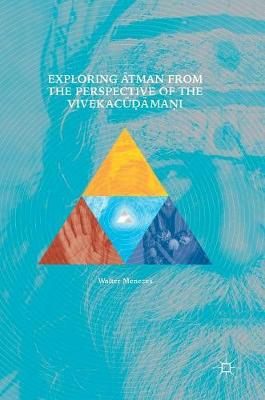 Exploring Atman from the Perspective of the Vivekacudamani