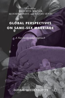 Global Perspectives on Same-Sex Marriage: A Neo-Institutional Approach