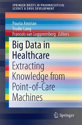 Big Data in Healthcare: Extracting Knowledge from Point-of-Care Machines