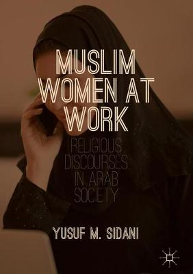 Muslim Women at Work: Religious Discourses in Arab Society