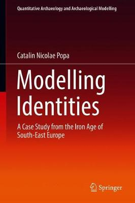 Modelling Identities: A Case Study from the Iron Age of South-East Europe