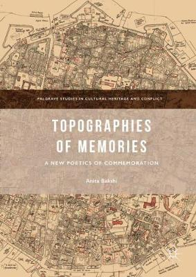Topographies of Memories: A New Poetics of Commemoration