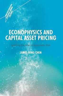 Econophysics and Capital Asset Pricing: Splitting the Atom of Systematic Risk