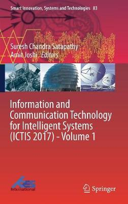 Information and Communication Technology for Intelligent Systems (ICTIS 2017) - Volume 1