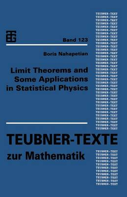 Limit Theorems and Some Applications in Statistical Physics