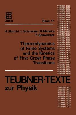 Thermodynamics of Finite Systems and the Kinetics of First-Order Phase Transitions