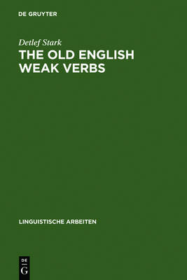 The old English weak verbs: a diachronic and synchronic analysis