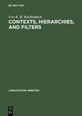 Contexts, hierarchies, and filters: A study of transformational systems as disambiguated languages