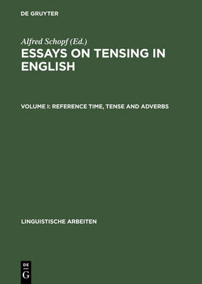 Reference Time, Tense and Adverbs