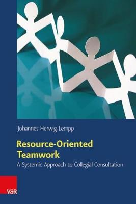 Resource-Oriented Teamwork: A Systemic Approach to Collegial Consultation