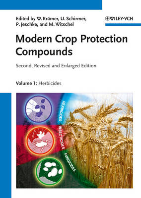 Modern Crop Protection Compounds: 3 Volume Set