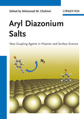 Aryl Diazonium Salts: New Coupling Agents in Polymer and Surface Science