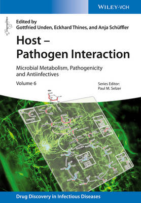 Host - Pathogen Interaction: Microbial Metabolism, Pathogenicity and Antiinfectives