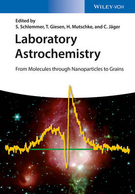 Laboratory Astrochemistry: From Molecules through Nanoparticles to Grains