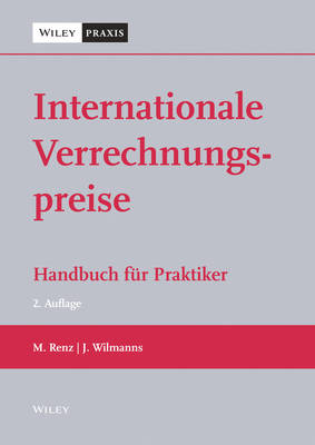 Internationale Verrechnungspreise: Handbuch fur Praktiker