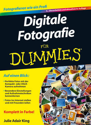 Digitale Fotografie Fur Dummies