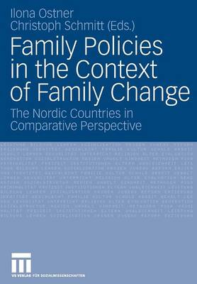 Family Policies in the Context of Family Change: The Nordic Countries in Comparative Perspective