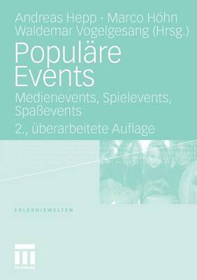 Populare Events: Medienevents, Spielevents, Spassevents