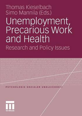 Unemployment, Precarious Work and Health: Research and Policy Issues: 2012
