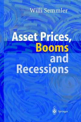 Asset Prices, Booms and Recessions: Financial Market, Economic Activity and the Macroeconomy