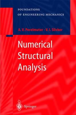 Numerical Structural Analysis: Methods, Models and Pitfalls