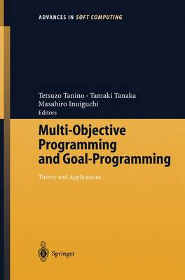 Multi-Objective Programming and Goal Programming: Theory and Applications