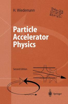 Particle Accelerator Physics: Basic Principles and Linear Beam Dynamics: v.1 & 2: Study Edition