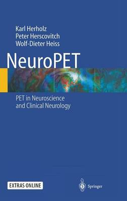 NeuroPET: PET in Neuroscience and Clinical Neurology