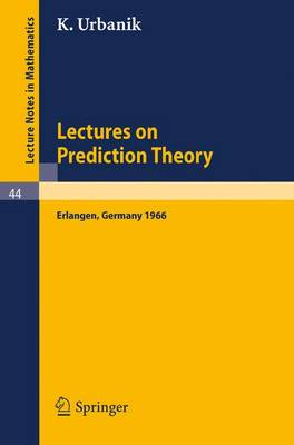 Lectures on Prediction Theory: Delivered at the University Erlangen-Nurnberg 1966