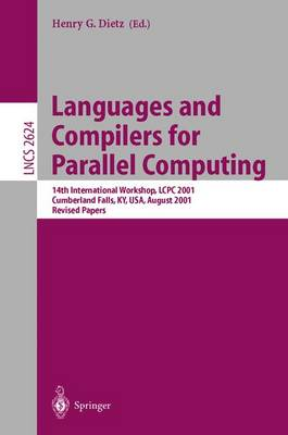 Languages and Compilers for Parallel Computing: 14th International Workshop, LCPC 2001, Cumberland Falls, KY, USA, August 1-3, 2001, Revised Papers