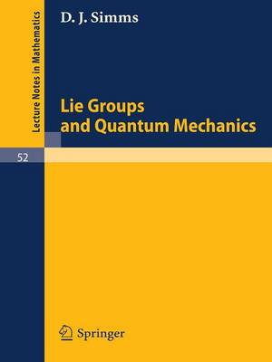 Lie Groups and Quantum Mechanics
