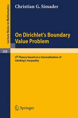 On Dirichlet's Boundary Value Problem: LP-Theory Based on a Generalization of Garding's Inequality