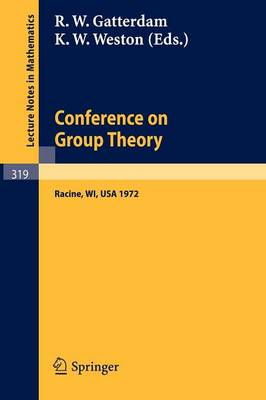 Conference on Group Theory: University of Wisconsin-parkside 1972