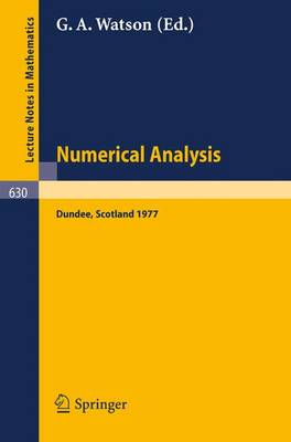 Numerical Analysis: Proceedings of the Biennial Conference Held at Dundee, June 28 - July 1, 1977