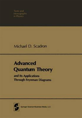 Advanced Quantum Theory and its Applications Through Feynman Diagrams