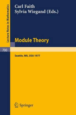 Module Theory: Papers and Problems from The Special Session at the University of Washington; Proceedings, Seattle, August 15-18, 1977