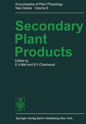 Encyclopedia of Plant Physiology: Secondary Plant Products