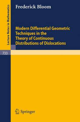 Modern Differential Geometric Techniques in the Theory of Continuous Distributions of Dislocations