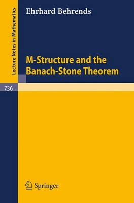M-Structure and the Banach-Stone Theorem